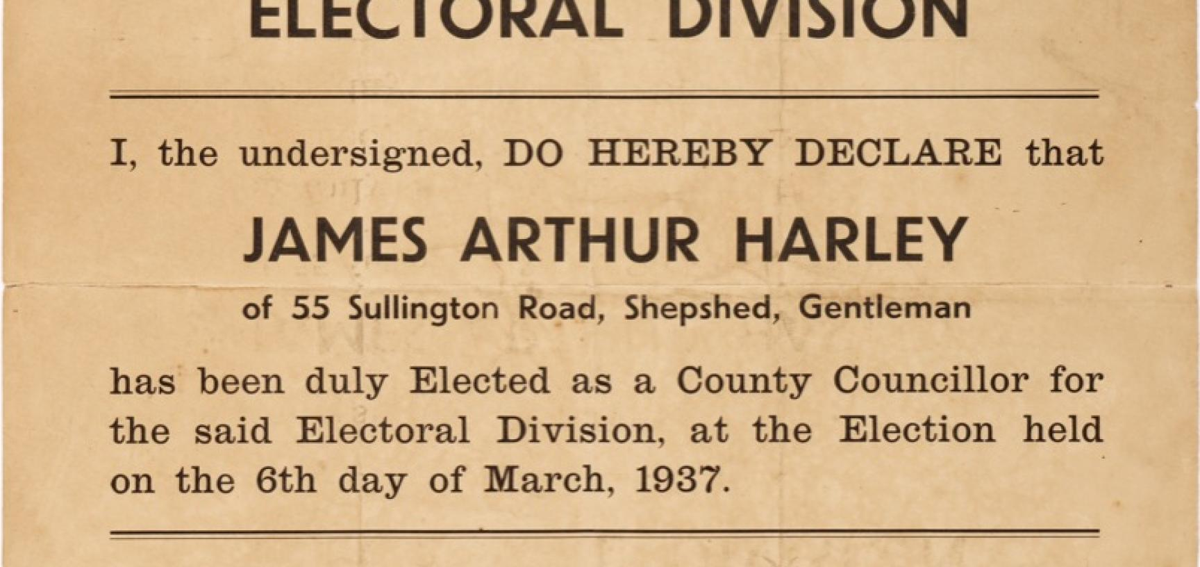 Poster of voting results following Harley's election to Leicestershire County Council, 6 March 1937. (Courtesy Michael Wortley)