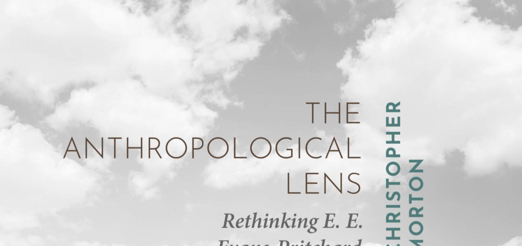 cover of The Anthropological Lens by C.Morton