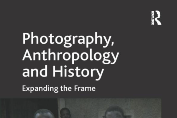 Photography, Anthropology and History edited by Morton and Edwards