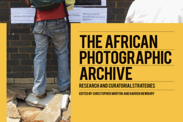 The African Photographic Archive edited by Morton and Newbury